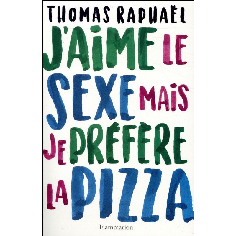 RENCONTRE LE 4 OCTOBRE 19H. J'aime le sexe mais je préfère la pizza.