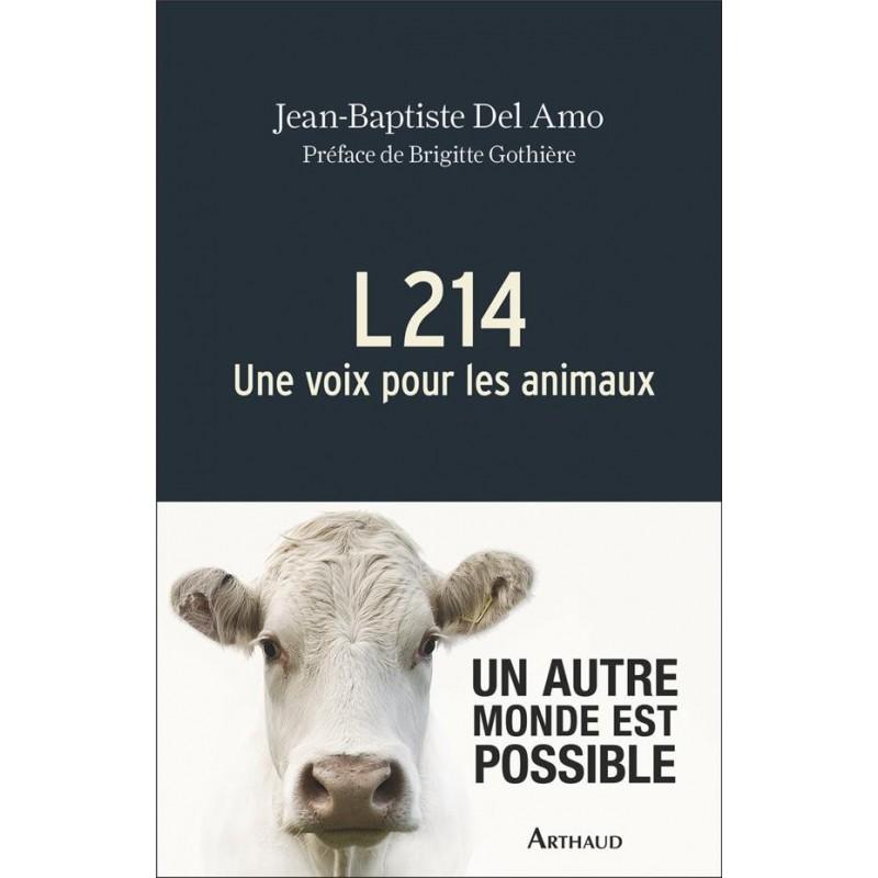 L214. Une voix pour les animaux