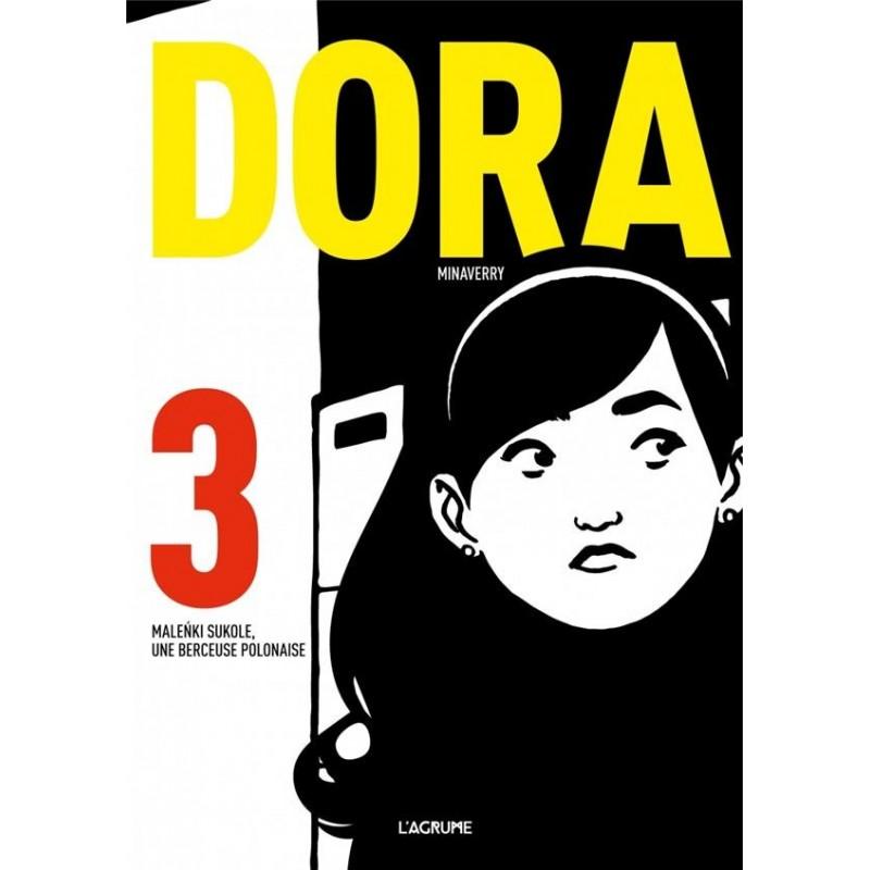 Dora T.3  Malenki Sukole, une berceuse polonaise