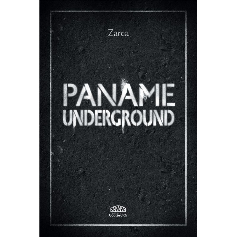 Paname Underground (Prix de Flore 2017)