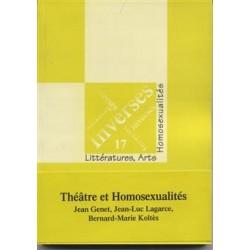 Inverses 17 : Théâtre et Homosexualités. (Genet, Lagarce, Koltès)