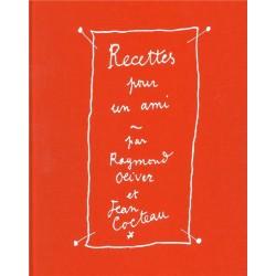 Recettes pour un ami. Illustrations Jean Cocteau