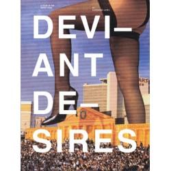 Deviant Desires : A Tour of...