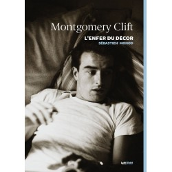 Montgomery Clift. L'enfer...