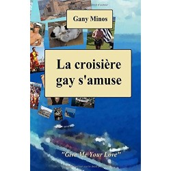 La croisière gay s'amuse