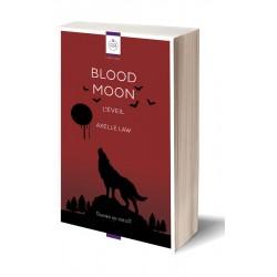 Blood Moon. L'éveil