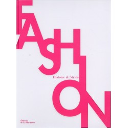 Fashion. Histoire & Styles