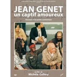 Jean Genet. Un captif amoureux