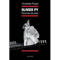Olivier Py. Planches de salut