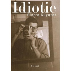 Idiotie (Prix Médicis 2018)