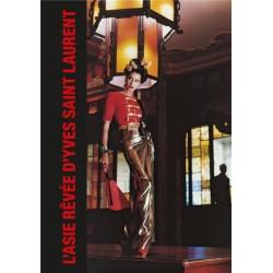 L'asie rêvée d'Yves Saint...