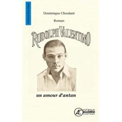 Rudolph Valentino. Un amour...