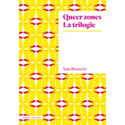 Queer Zones : La trilogie...