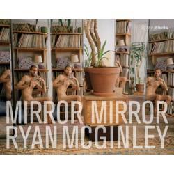 Ryan McGinley : Mirror...