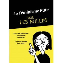 Le Féminisme Pute pour les...