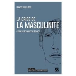 La crise de la masculinité....