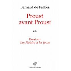 Proust avant Proust. Essai...