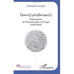 Queer(s) Périphérique(s) :...
