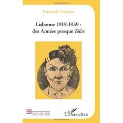 Lisbonne 1919-1939 : des...
