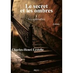 Le secret et les ombres T.1...