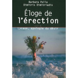Eloge de l'érection....