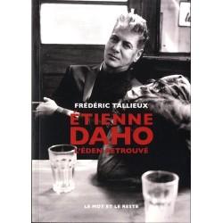 Etienne Daho. L'Eden retrouvé