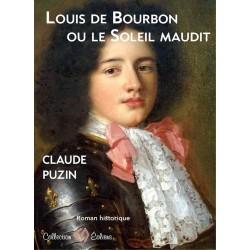 Louis de Bourbon ou le...