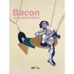 Bacon en toutes lettres...