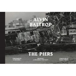 Alvin Baltrop : The Piers...