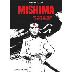 Mishima. Ma mort est mon...