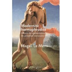 Modernité hermaphrodite....