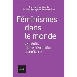 Féminismes dans le monde....