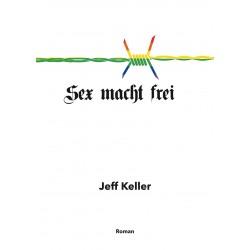 Sex Macht Frei