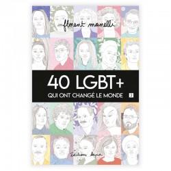 40 LGBT+ qui ont changé le...