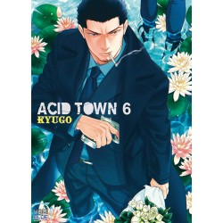 Acid Town, Tome 6