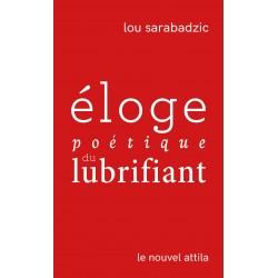 Eloge poétique du lubrifiant