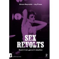 Sex revolts : rock'n'roll,...