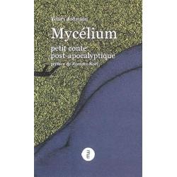 Mycélium - petit conte...