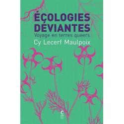 Ecologies déviantes :...