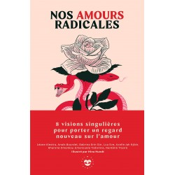 nos amours radicales : 8...