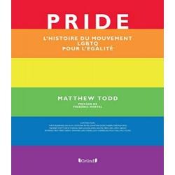 Pride. L'histoire du...
