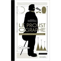 Le Proustographe : Proust...