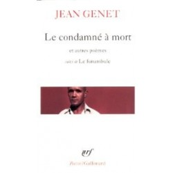 """Le Condamné à mort et autres poèmes, suivi de """" Le Funambule"""""""