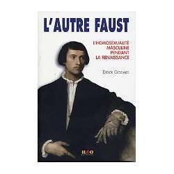L'autre Faust - L'homosexualité masculine pendant la Renaissance