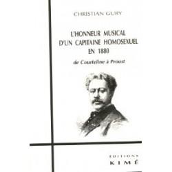 L'honneur musical d'un capitaine homosexuel en 1880 - De Courteline à Proust
