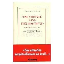 Une volonté sans fléchissement  - Correspondance 1957-1960