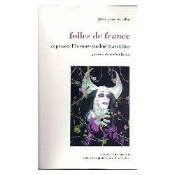 Folles de France - Repenser l'homosexualité masculine