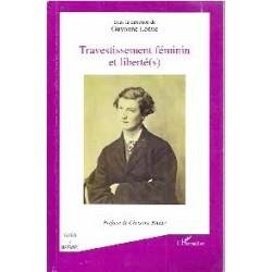 Travestissement féminin et liberté(s)