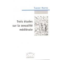 Trois études sur la sexualité médiévale