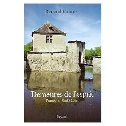 Demeures de l'esprit : France Tome 1, Sud-Ouest